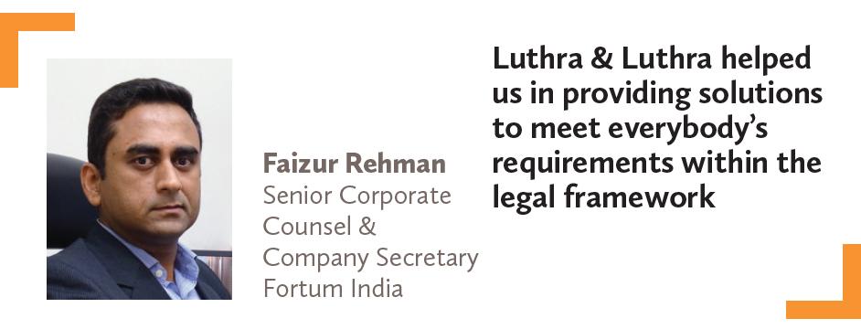 Faizur Rehman Senior Corporate Counsel & Company Secretary Fortum India