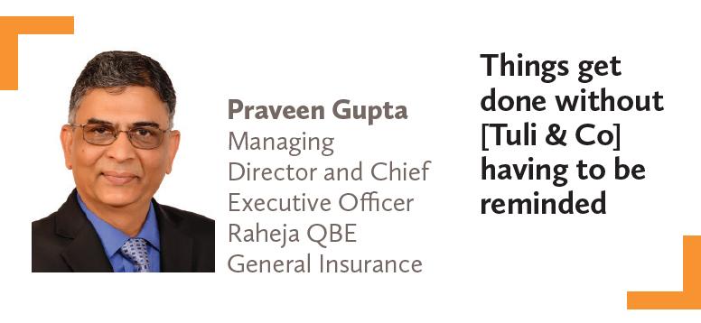 Praveen Gupta Managing Director and Chief Executive Officer Raheja QBE General Insurance