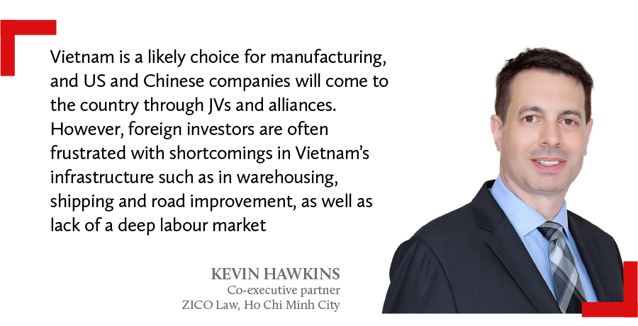 Kiven Hawkins, co-executive partner at Zico Law in Ho Chi Minh City says Vietnam is a likely choice for manufacturing.