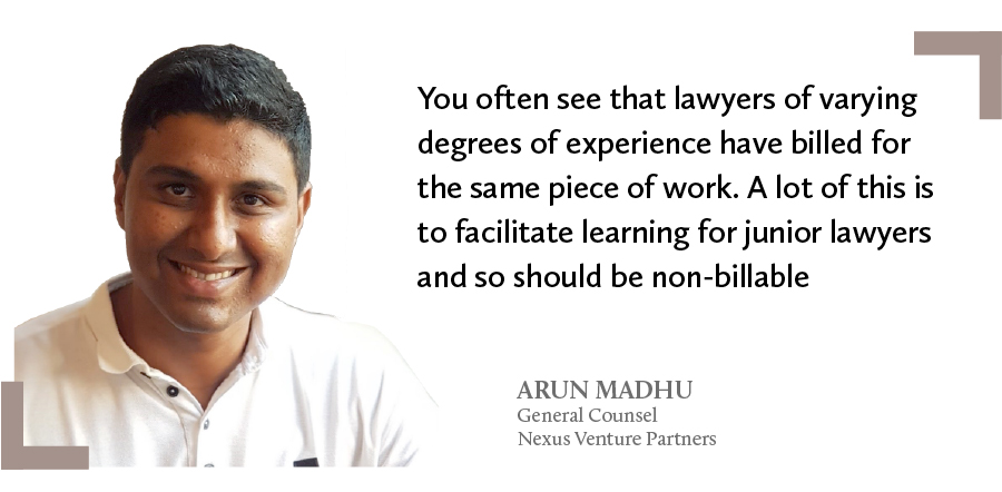 Arun Madhu, general counsel at Nexus Venture Partners on law firm billing rates