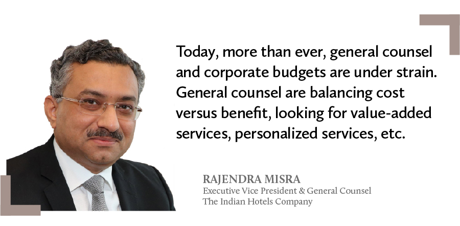 A quote by Rajendra Misra, executive vice president & general counsel at the Indian Hotels Company on general counsel and corporate budgets