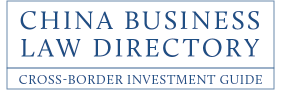 China Business Law Directory - Cross-border investment guide