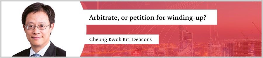 Cheung-Kwok-Kit,-Deacons-Arbitrate,-or-petition-for-winding-up-仲裁,还是清盘呈请--张国杰,的近律师行-EN