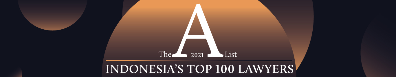 Indonesia's top 100 lawyers 2021, A-list